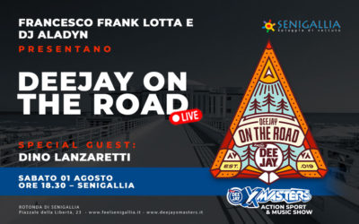 DEEJAY on the road arriva a Senigallia